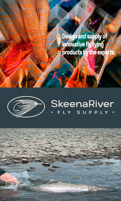 Skeena River Fly Supply - Fly Fishing Ad